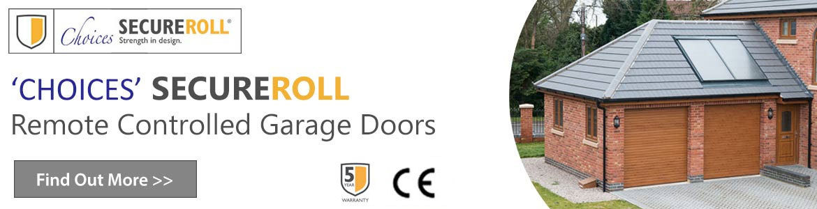 Choices secure roll garge doors Click For More Information