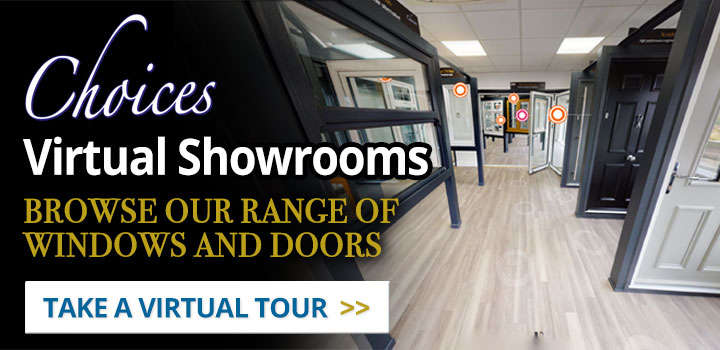 Choices Virtual Showrooms from Daventry (Insulglass) Windows